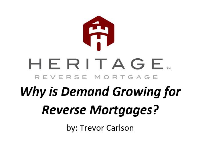 Why are HECM Reverse Mortgages becoming so popular?