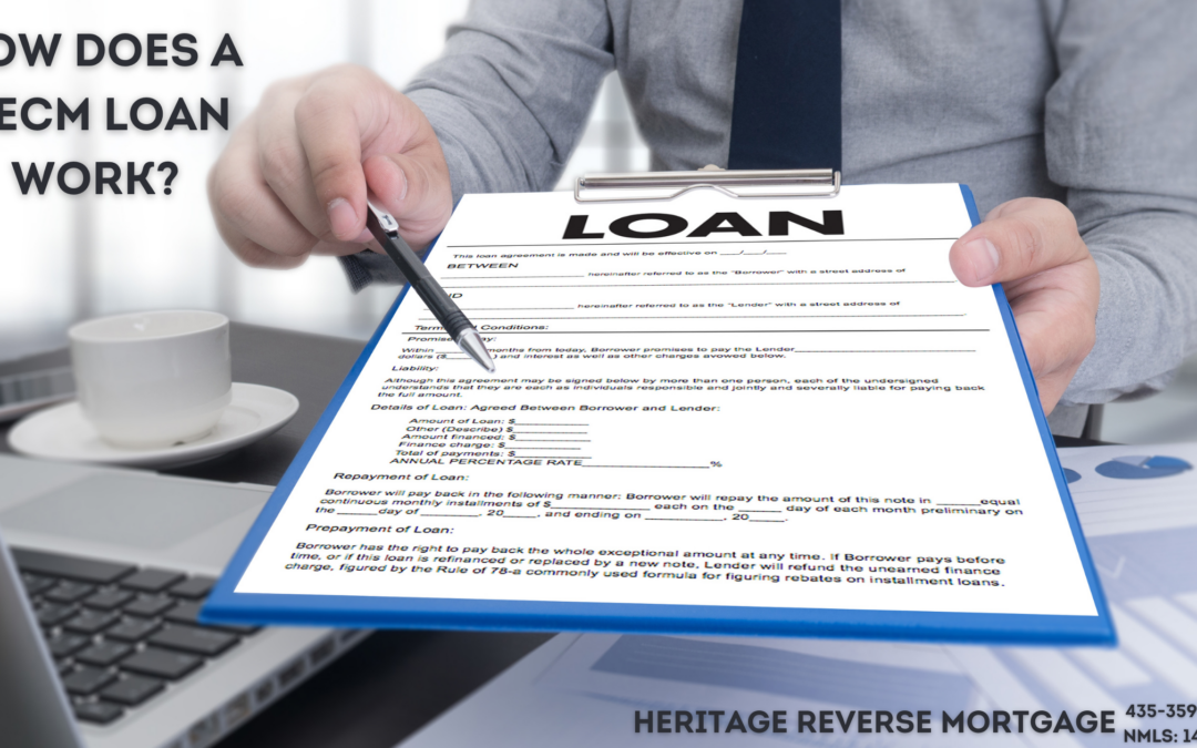 How does a HECM Loan Work?