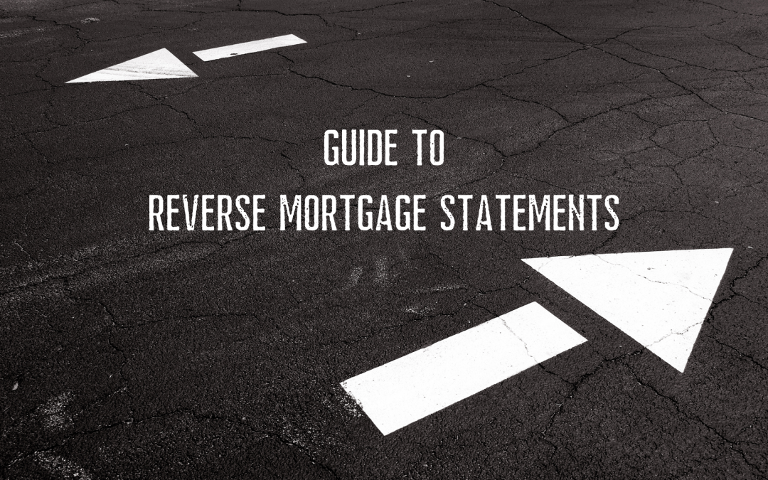 Guide to Reverse Mortgage Statements