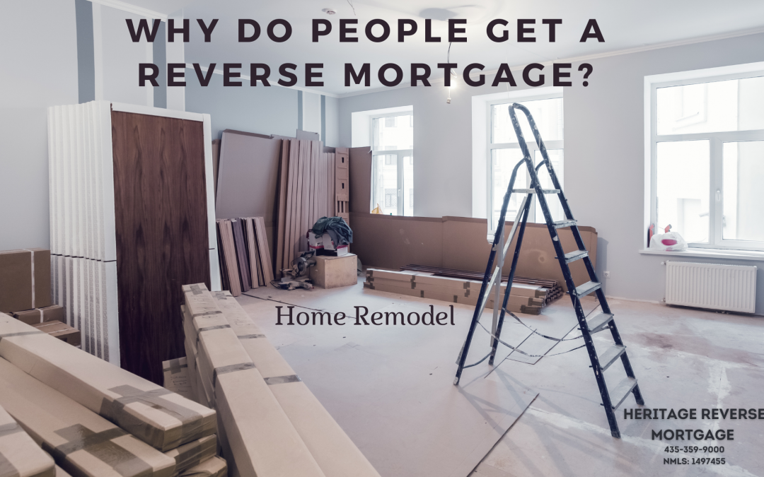 Why do people get Reverse Mortgages? – Home Remodel